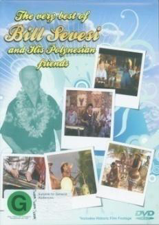 The Very Best Of Bill Sevesi and His Polynesian Friends on DVD