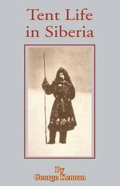 Tent Life in Siberia by George Kennan image