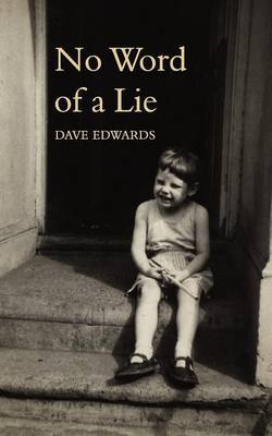 No Word of a Lie by Dave Edwards