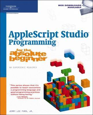 Applescript Studio: Programming for the Absolute Beginner by Jerry Lee Ford (Jr.) image