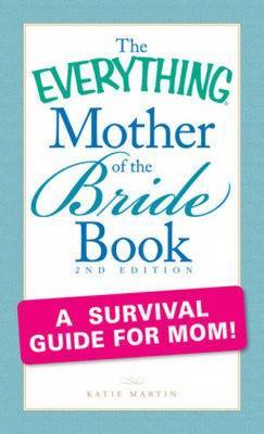 "The ""Everything"" Mother of the Bride Book by Katie Martin image"