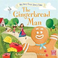 My Very First Story Time: The Gingerbread Man by Pat-A-Cake