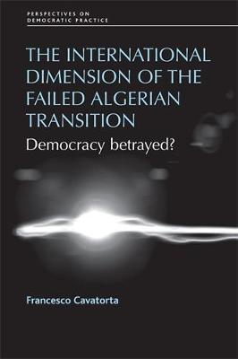 The International Dimension of the Failed Algerian Transition by Francesco Cavatorta image