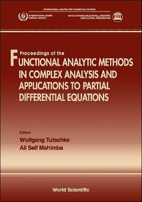 Functional Analytic Methods In Complex Analysis And