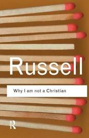 Why I am not a Christian by Bertrand Russell image
