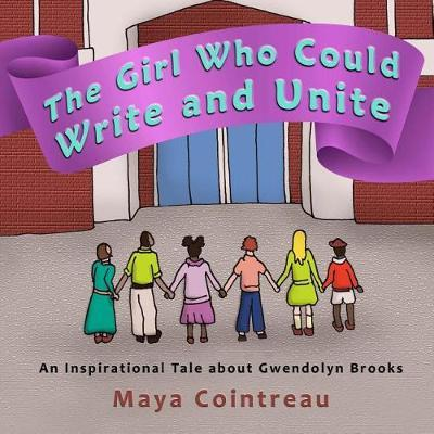 The Girl Who Could Write and Unite by Maya Cointreau image