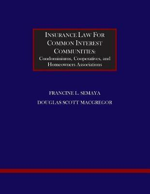 Insurance Law for Common Interest Communities by Francine L Semaya image