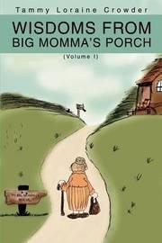 Wisdoms from Big Momma's Porch by Tammy Loraine Crowder image