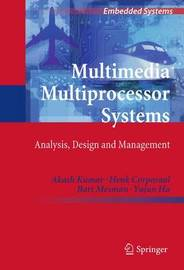 Multimedia Multiprocessor Systems by Akash Kumar