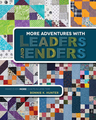 More Adventures with Leaders and Enders by Bonnie K Hunter