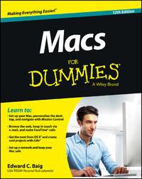 Macs For Dummies by Edward C Baig