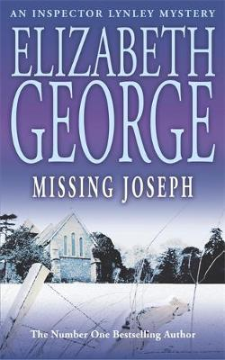 Missing Joseph (Inspector Lynley #6) by Elizabeth George image