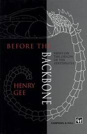 Before the Backbone by H. Gee