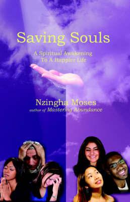 Saving Souls by Nzingha Moses