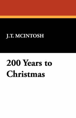 200 Years to Christmas by J.T. McIntosh image