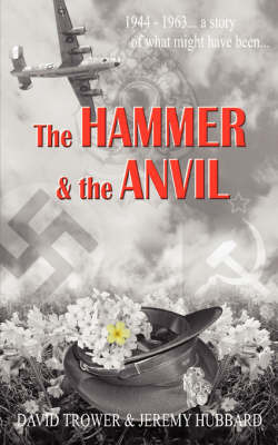 The Hammer and The Anvil by David Trower image