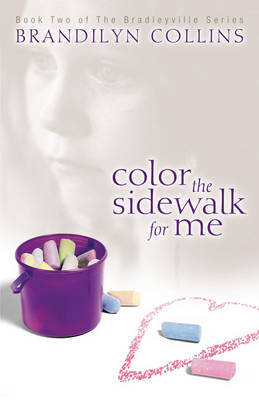 Color the Sidewalk for Me by Brandilyn Collins image