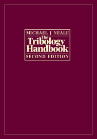 The Tribology Handbook by Michael J. Neale image