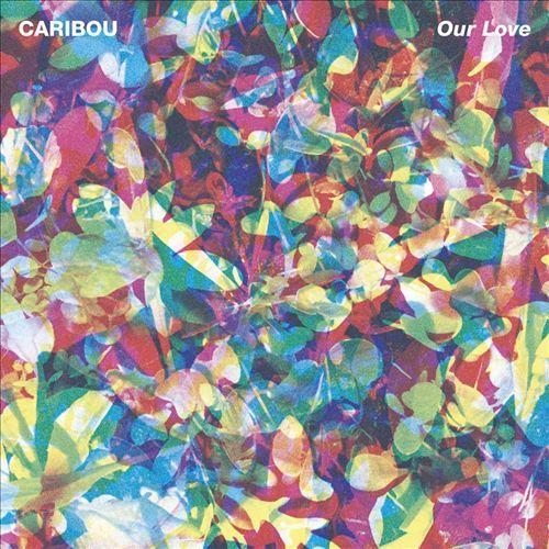 Our Love by Caribou