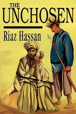 The Unchosen by Professor of Sociology Riaz Hassan (Flinders University of South Australia Flinders University, Australia Flinders University, Australia Flinders Univ image