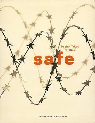 Safe: Design Takes on Risk by Paola Antonelli image