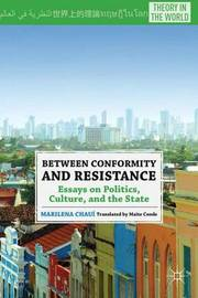 Between Conformity and Resistance by Marilena Chaui
