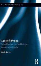 Counterheritage by Denis Byrne