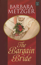The Bargain Bride by Barbara Metzger image