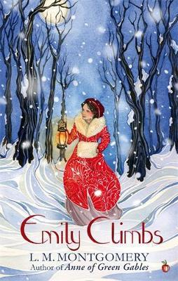 Emily Climbs by L.M.Montgomery