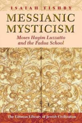 Messianic Mysticism by Isaiah Tishby image