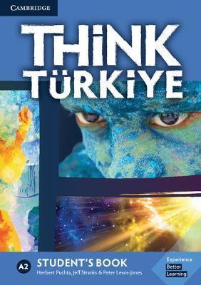 Think Turkiye A2 Student's Book by Herbert Puchta image