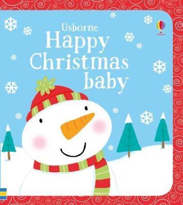 Happy Christmas Baby by Fiona Watt