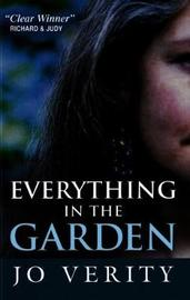 Everything In The Garden by Jo Verity image