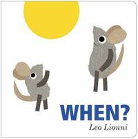 When? by Leo Lionni
