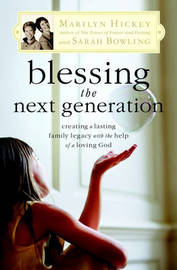 Blessing the Next Generation by Marilyn Hickey image