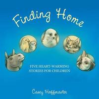 Finding Home by Casey Hoffmaster