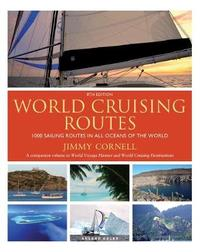 World Cruising Routes by Jimmy Cornell