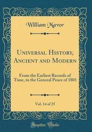 Universal History, Ancient and Modern, Vol. 14 of 25 by William Mavor image