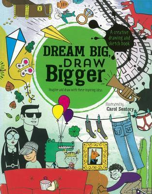 Dream Big, Draw Bigger image