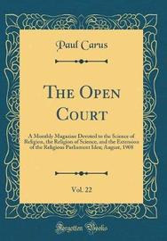 The Open Court, Vol. 22 by Paul Carus image