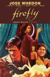 Firefly: Legacy Edition Book One by Zack Whedon