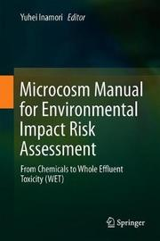 Microcosm Manual for Environmental Impact Risk Assessment