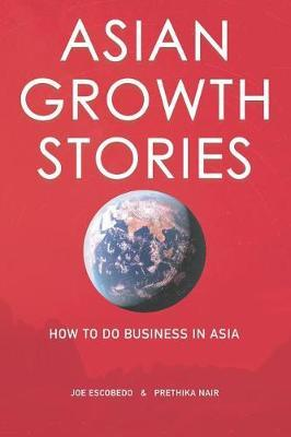 Asian Growth Stories by Prethika Nair