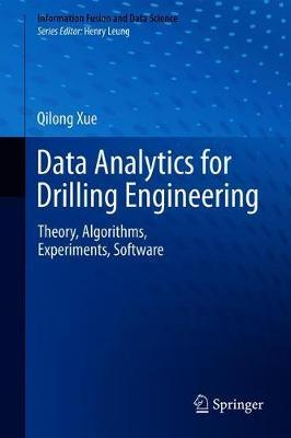 Data Analytics for Drilling Engineering by Qilong Xue
