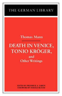 """Tonio Kroger"", ""Death in Venice"" and Other Writings"