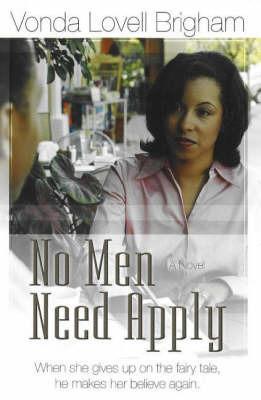 No Men Need Apply by Vonda Lovell Brigham