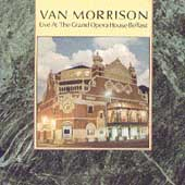 Live At The Grand Opera House Belfast [Remaster] by Van Morrison