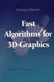 Fast Algorithms for 3D-Graphics by Georg Glaeser