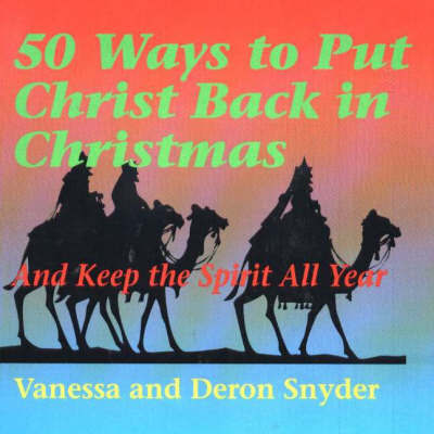 50 Ways to Put Christ Back in Christmas by Vanessa Snyder image
