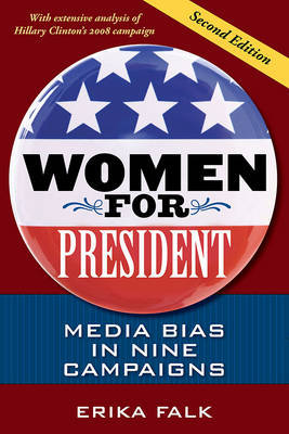 Women for President, Second Edition by Erika Falk image